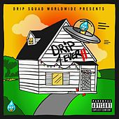 Drip 4 Ever 2 by Drip Squad