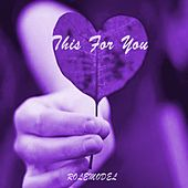 This for You by Rolemodel