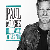 Ultimate Collection by Paul Baloche
