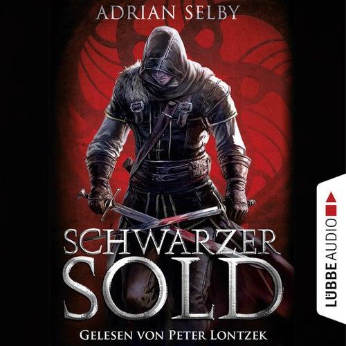 Schwarzer Sold (Ungekürzt) von Adrian Selby
