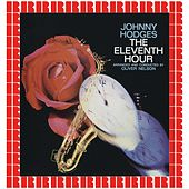The Eleventh Hour (Hd Remastered Edition) by Johnny Hodges