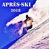 Après-Ski 2018 von Various Artists