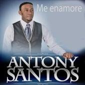 Me Enamore by Antony Santos