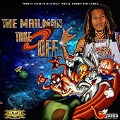 The Mailman Take Off by Mpr Riche Rich