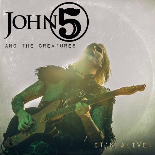 It's Alive by John 5