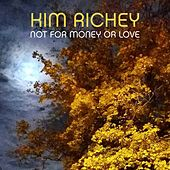 Not for Money or Love by Kim Richey
