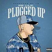 Plugged Up (feat. Lil Ro) by Dope