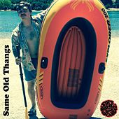 Same Old Thangs - EP by Soft Girls