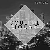 Best of LW Soulful House II - EP by Various Artists