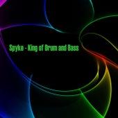 King of Drum & Bass - EP von Spyke
