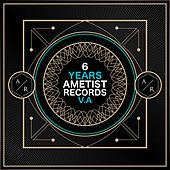 6 Years Ametist Records by Various Artists