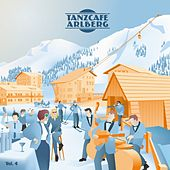 Tanzcafe Arlberg, Vol. 4 fra Various Artists