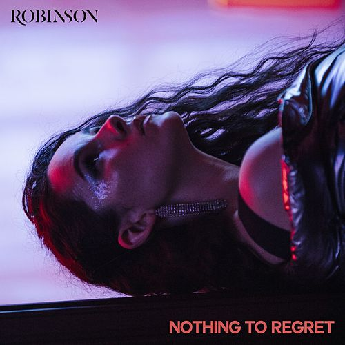 Nothing to Regret de Robinson