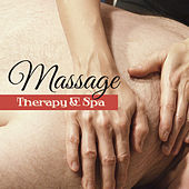 Massage Therapy & Spa – Oriental Melodies to Rest, Pure Relaxation, Deep Sleep, Bliss Spa, Inner Peace by S.P.A