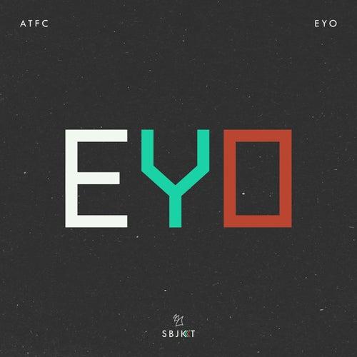 Eyo by ATFC