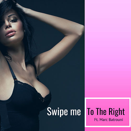 Swipe Me to the Right by DJ Roody
