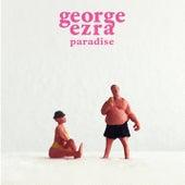 Paradise von George Ezra