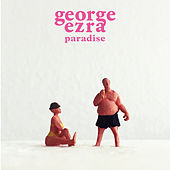 Paradise by George Ezra