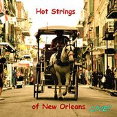 Live! by Hot Strings of New Orleans