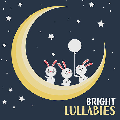 Bright Lullabies by Lullabyes