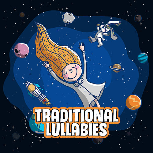 Traditional Lullabies by Lullaby Land
