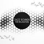 Jazz Sounds for Relaxation by Smooth Jazz Park