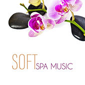 Soft Spa Music by Relaxing Spa Music