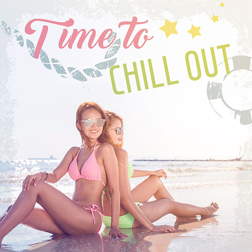 Time to Chill Out by Chill Out