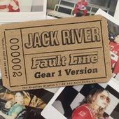 Fault Line (Gear 1 Version) by Jack River