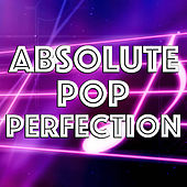 Absolute Pop Perfection de Various Artists