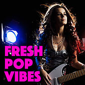Fresh Pop Vibes de Various Artists