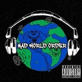 Mad World Order by Mad Illusions