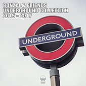 Bonzai & Friends - Underground Collection 2015 - 2017 (Part 1) by Various Artists