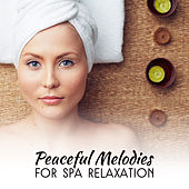 Peaceful Melodies for Spa Relaxation by Relaxed Piano Music
