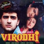 Virodhi (With Jhankar Beats) [Original Motion Picture Soundtrack] by Anu Malik
