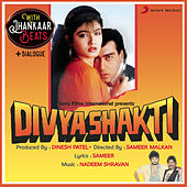 Divya Shakti (With Jhankar Beats + Dialogues) [Original Motion Picture Soundtrack] by Various Artists