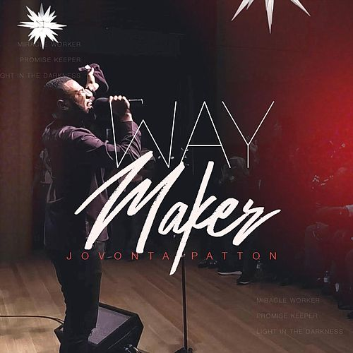 Way Maker by Jovonta Patton