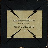 Wrong Creatures de Black Rebel Motorcycle Club