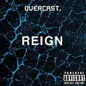 Reign by Overcast