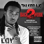 Back 2 Work by Tha Kidd AJC