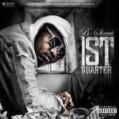 1st Quarter by B-Street