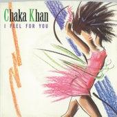 I Feel For You / Chinatown [Digital 45] by Chaka Khan