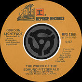 Wreck Of The Edmund Fitzgerald / The House You Live In [Digital 45] by Gordon Lightfoot