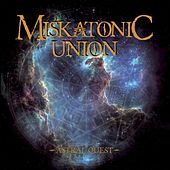 Astral Quest by Miskatonic Union
