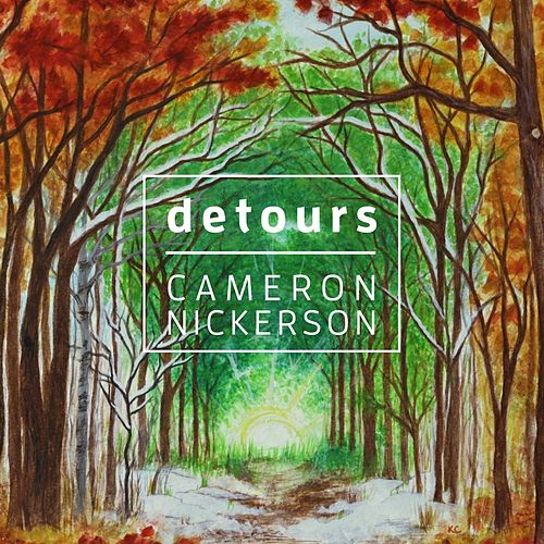 Detours by Cameron Nickerson