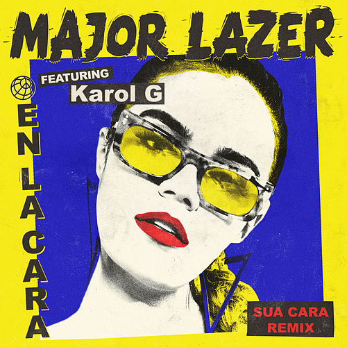 En La Cara Feat Karol G Sua Cara Remix Single Von Major Lazer