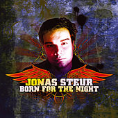 Born For The Night by Jonas Steur