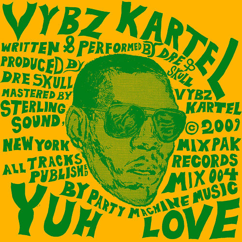 Yuh Love by VYBZ Kartel