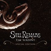 The Serpent [Special Edition] by Still Remains