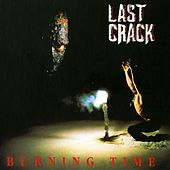 Burning Time de Last Crack